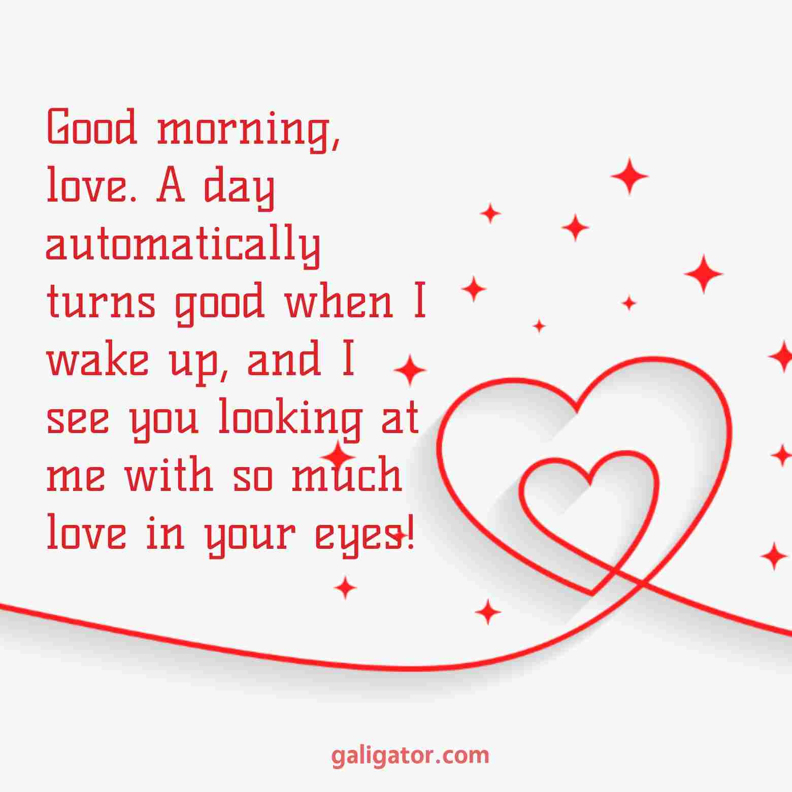 heart touching good morning love quotes, good morning my love quotes , love romantic good morning quotes, good morning love quotes , good morning images with love quotes , good morning love quotes for him, love husband good morning quotes, good morning love quotes for her, love inspirational good morning quotes , love romantic love good morning quotes
